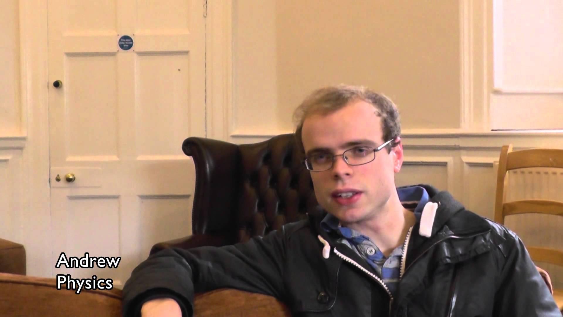 Christ Church Undergraduate Ambassadors: Andrew - Physics