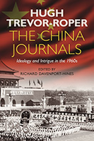 Cover, The China Journals by Hugh Trevor-Roper