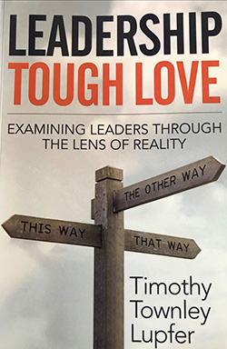 Book cover: Leadership Tough Love by Timothy Lupfer