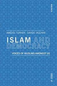 Book cover: Islam and Democracy: The Voices of Muslims amongst Us