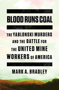 Cover of Blood Runs Coal by Mark Bradley