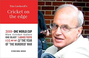 Cover of Cricket on the Edge by Tim Cawkwell (left), and photograph of the author, (right)