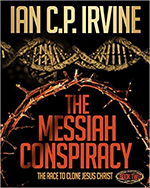 The Messiah Conspiracy by Ian Irvine
