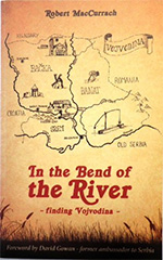 In The Bend of the River: finding Vojvodina