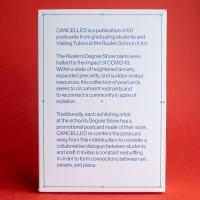 Cancelled - publication of 60 postcards made in lockdown by graduating students and Visiting Tutors at The Ruskin School of Art whose Degree Show plans were halted by the impact of COVID-19